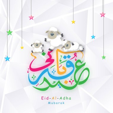 Arabic colorful calligraphy text Eid-Al-Adha Mubarak, Islamic festival of sacrifice concept with happy sheep, hanging stars on abstract background.