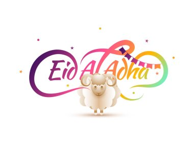 Colorful calligrpahy of text Eid-Al-Adha, Islamic festival of sacrifice concept and paper sheep, bunting flags, stars on white background.