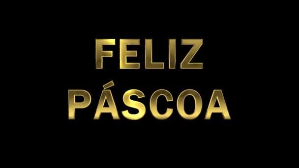 Partikel sammeln sich in den goldenen Buchstaben - feliz pascoa