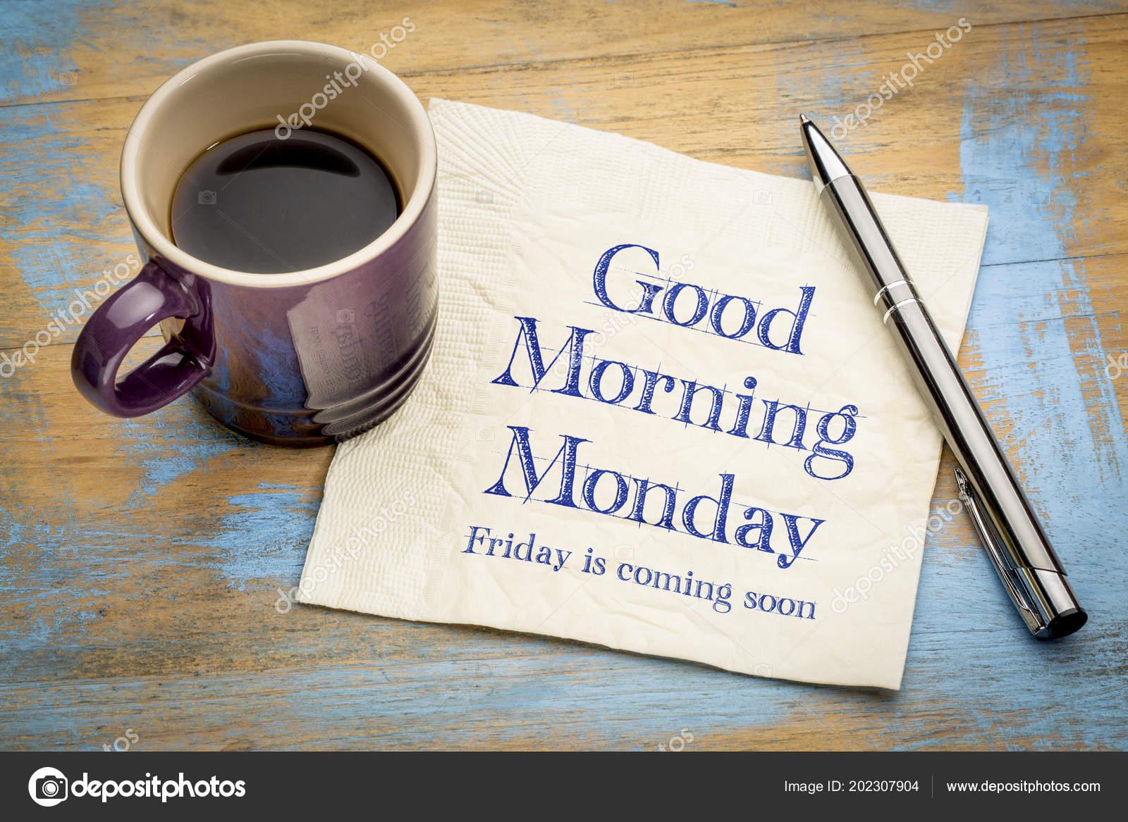 Guten Morgen Kommt Montag Freitag Bald Handschrift Auf Einer