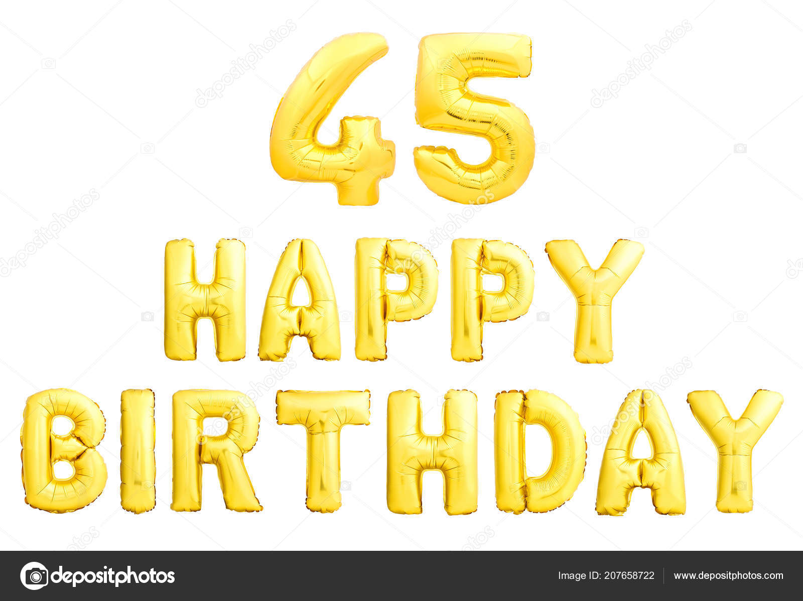 Happy Birthday 45 Years Golden Inflatable Balloons Isolated On White Background 45th Anniversary Celebration Photo By Dmitry