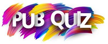 Pub quiz banner, colorful brush design isolated on white background