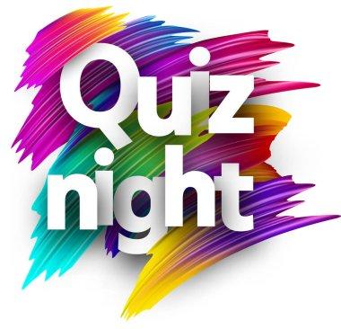Quiz night sign, colorful brush design isolated on white background