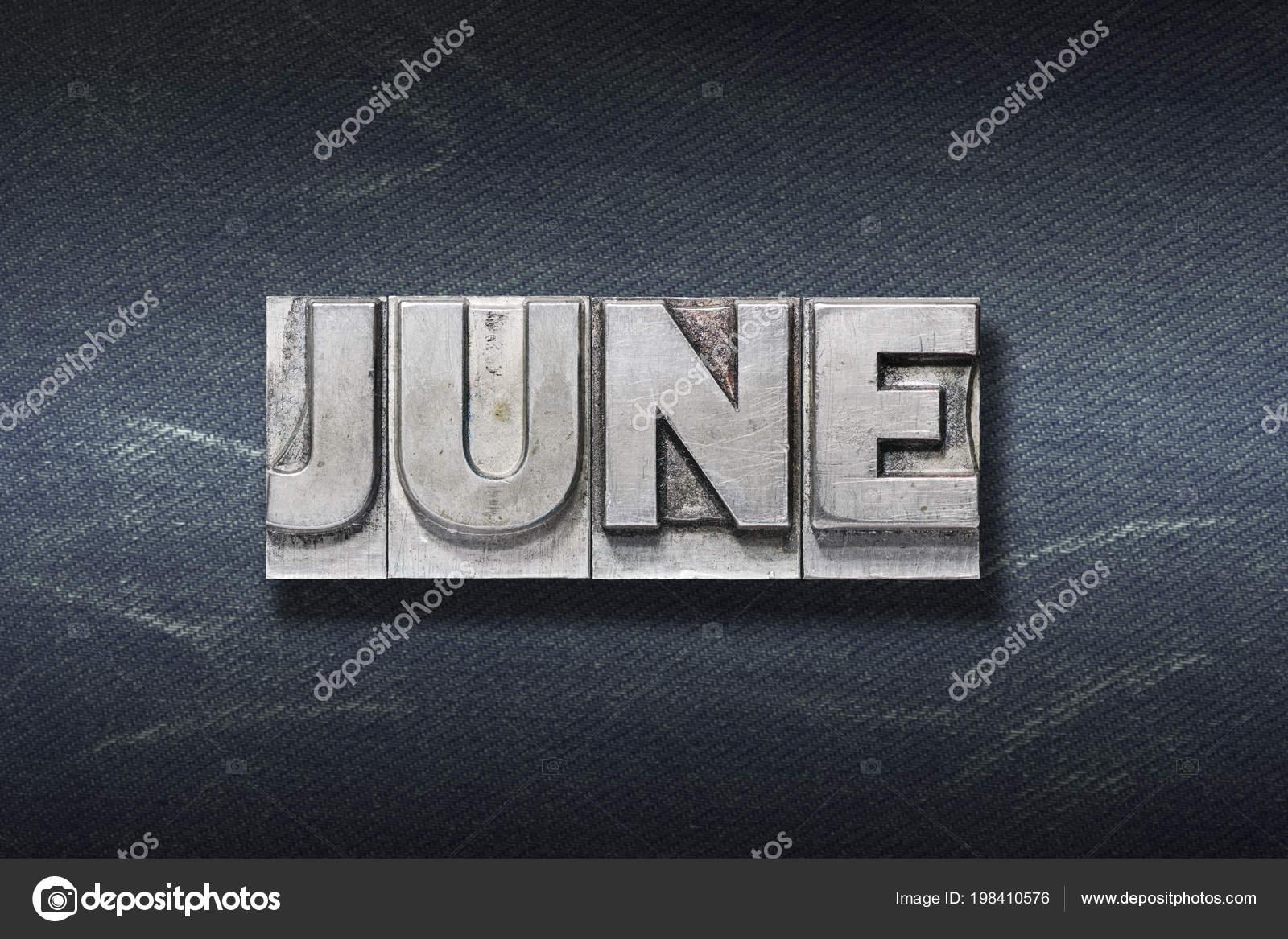 Palabra Junio Procedente Tipografia Metalico Sobre Fondo Oscuro Pantalones Vaqueros Foto De Stock C Yurizap 198410576