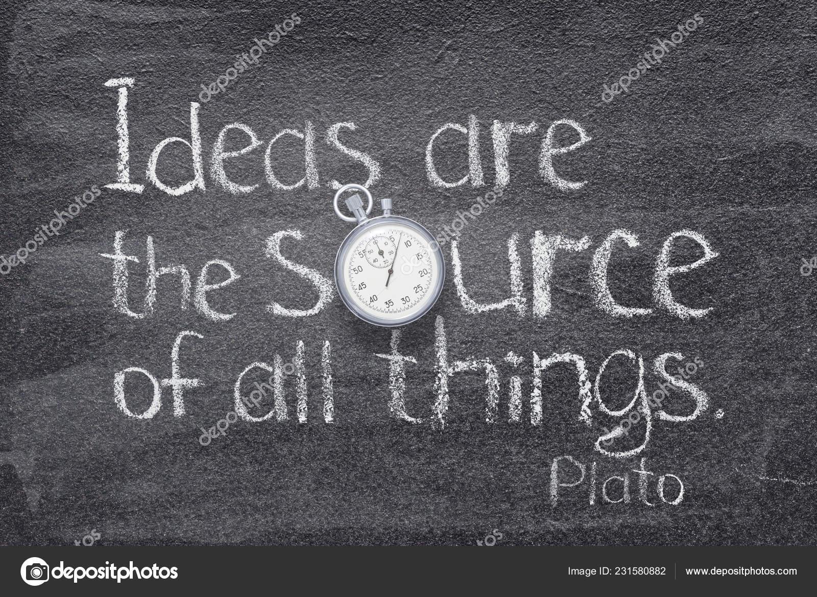 Ideen Sind Die Quelle Für Alle Dinge Zitat Des Antiken