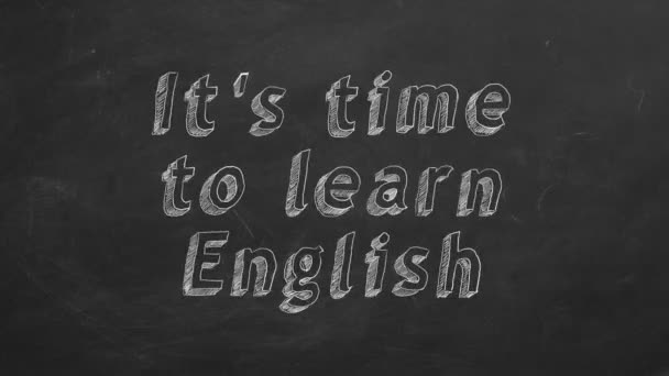 Hand drawing Its time to learn english on black chalkboard. Stop motion animation.