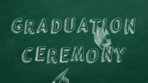 Hand drawing text Graduation ceremony and graduation caps  on green chalkboard.