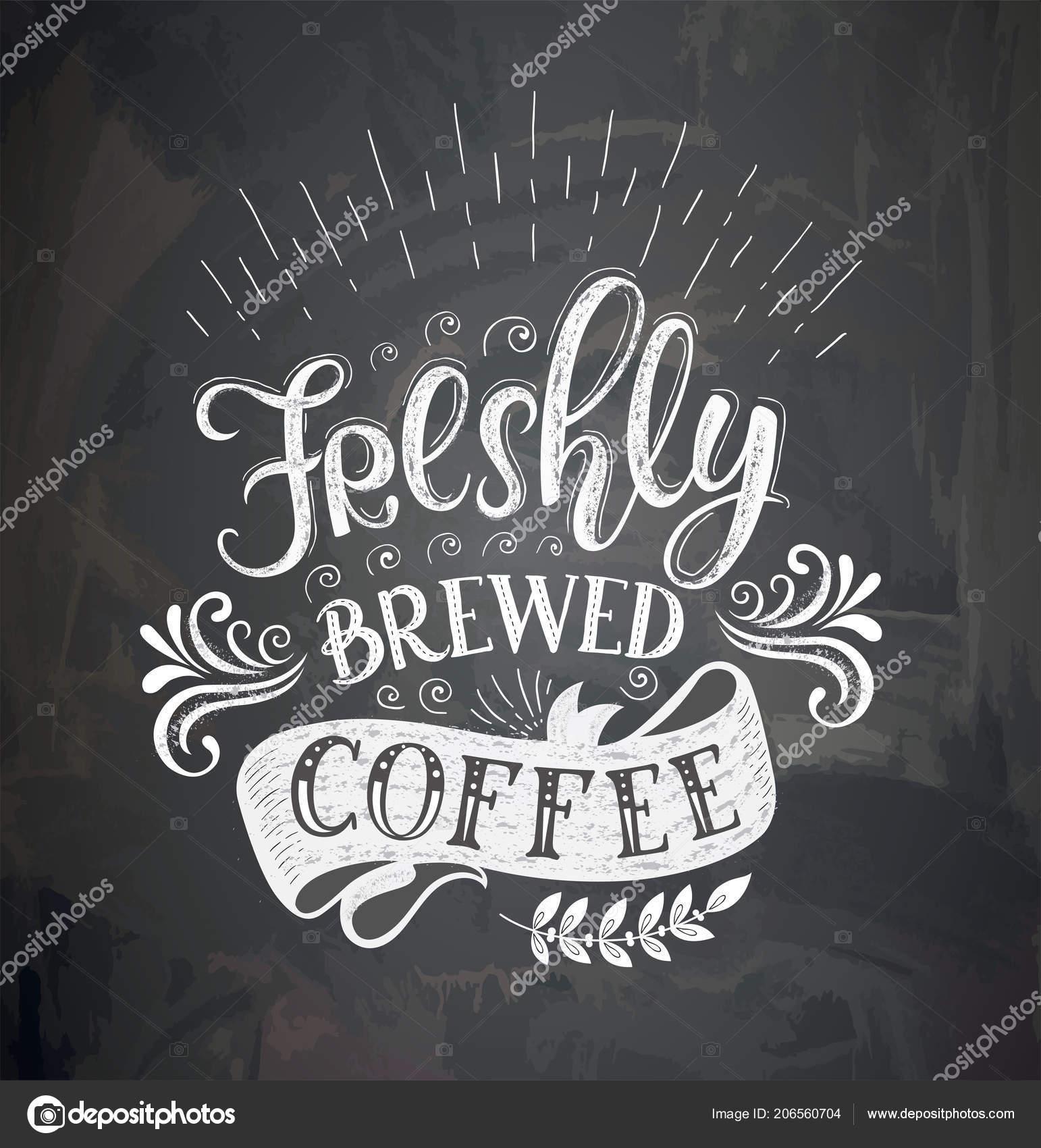 Coffee Quotes On The Chalk Board Stock Vector Nuraschka 206560704