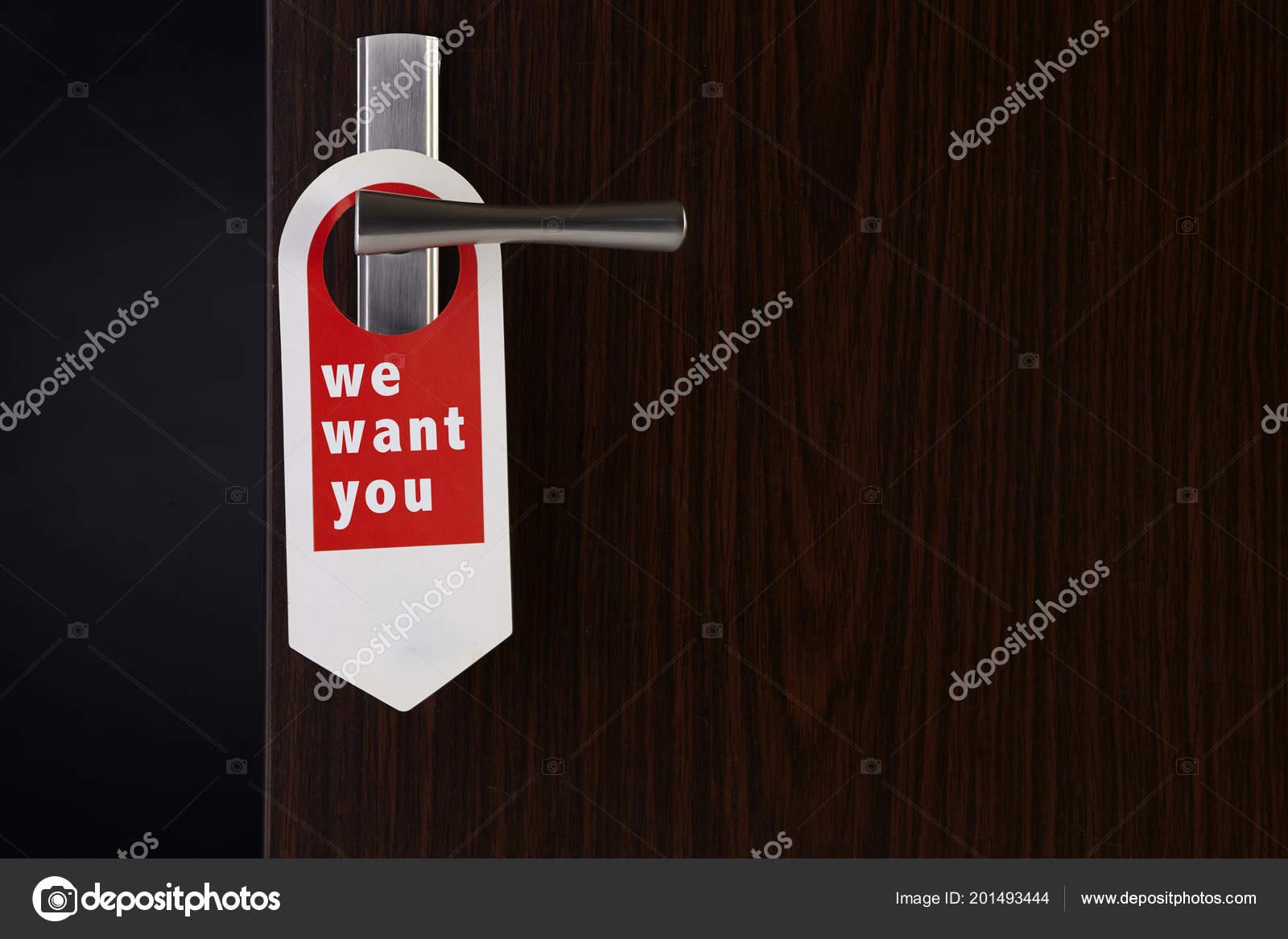 want you door sign hanging door handle stock photo eskaylim
