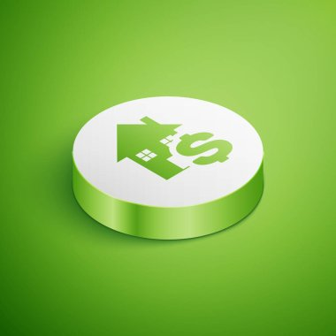 Isometric House with dollar symbol icon isolated on green background. Home and money. Real estate concept. White circle button. Vector Illustration