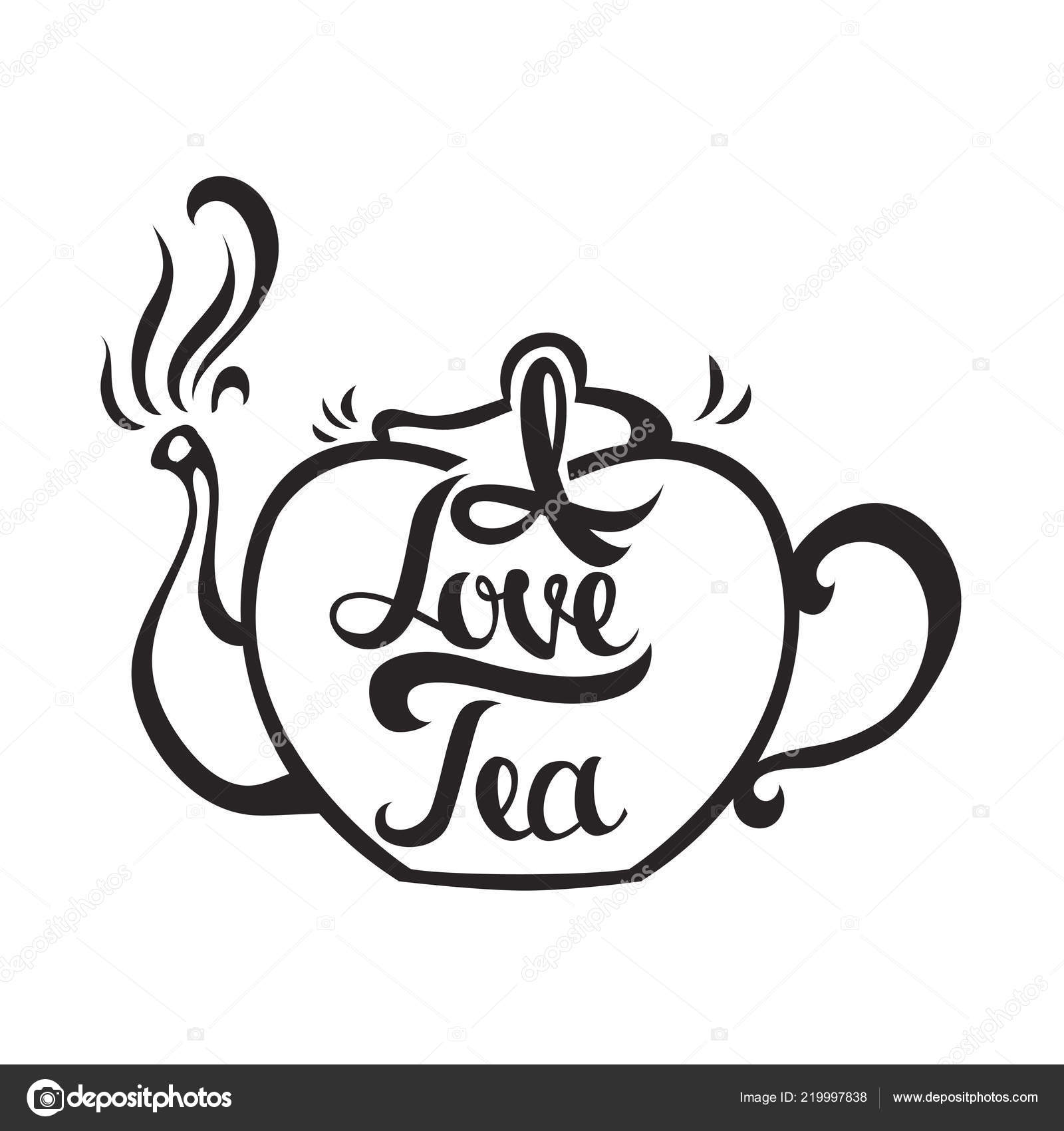Hand Drawn Card With Teapot And Stylish Lettering I Love Tea