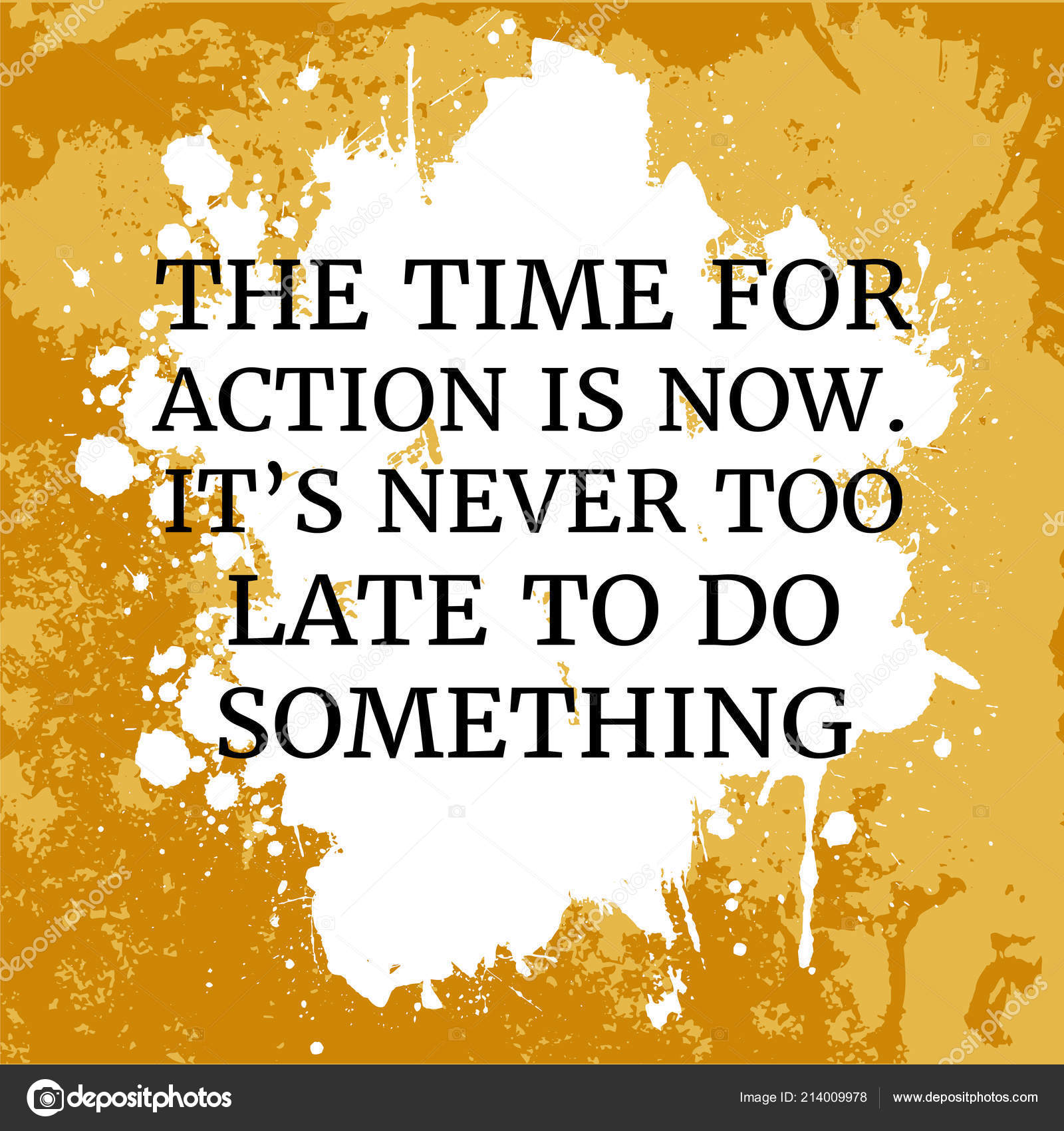 Motivational Quote Time Action Now Never Too Late Something Orange