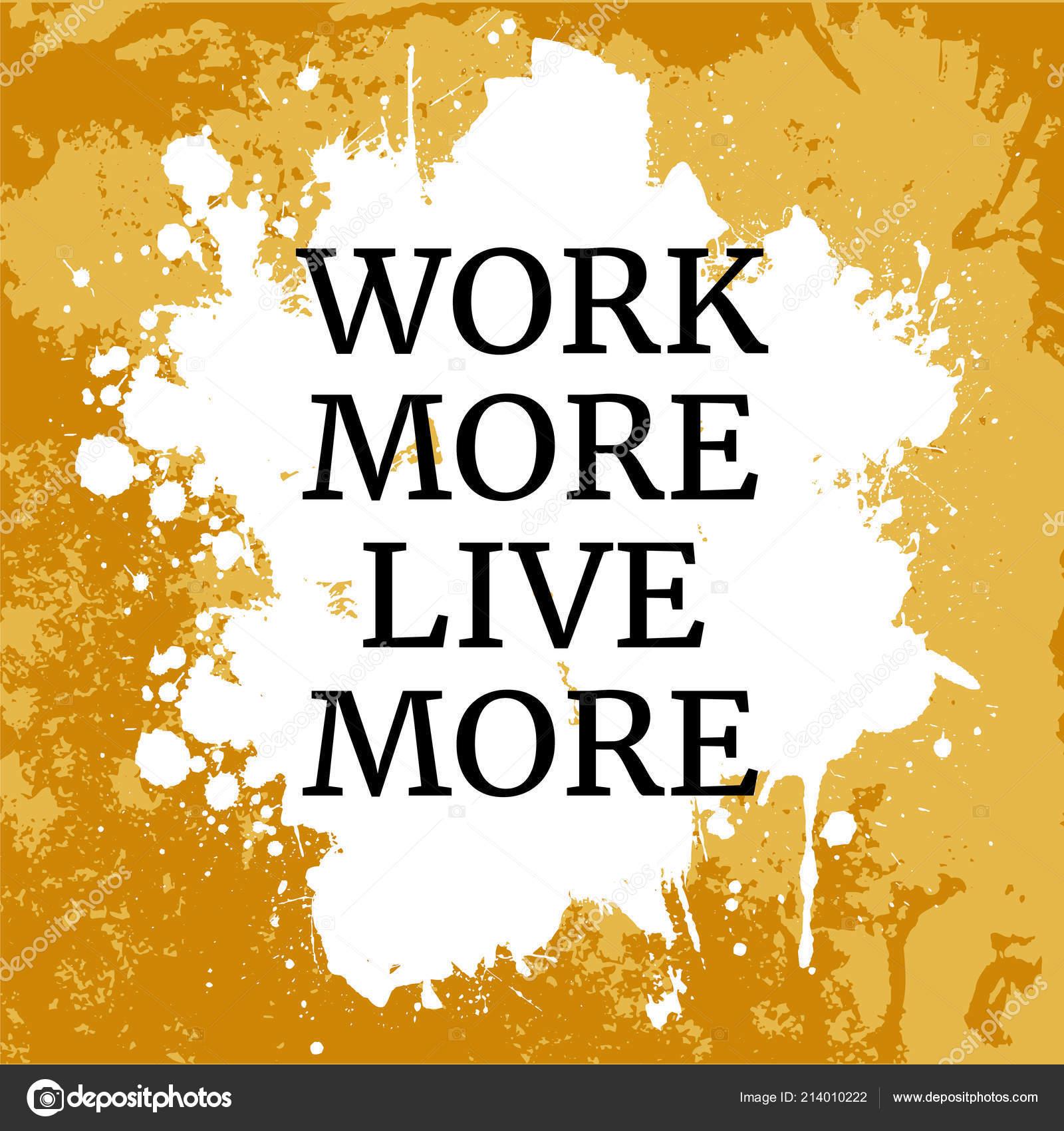 Citações Motivacionais Trabalho Mais Viver Mais Fundo