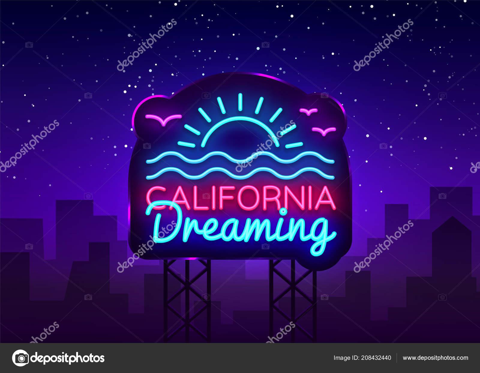 California neon sign vector  California Dreaming Design template