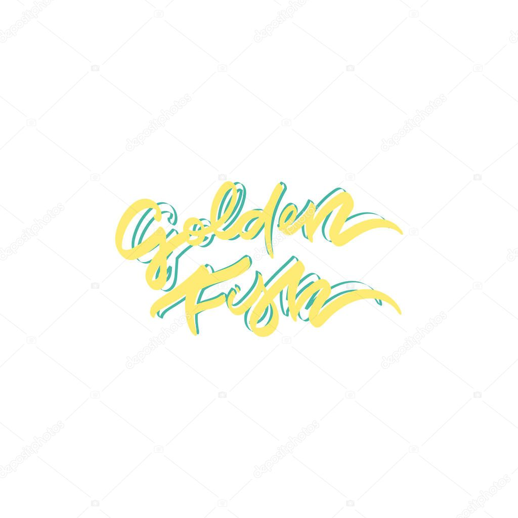 Golden fish hand drawn lettering design.