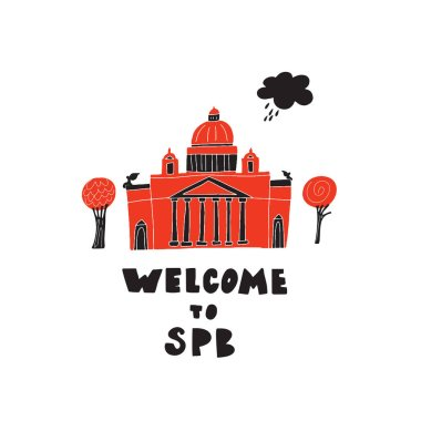 Welcome to Saint-Petersburg. Hand drawn illustration of St. Isaaks Cathedral, made in vector.