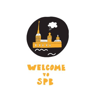 Welcome to Saint-Petersburg. Hand drawn illustration of Peter and Paul fortress, made in vector.