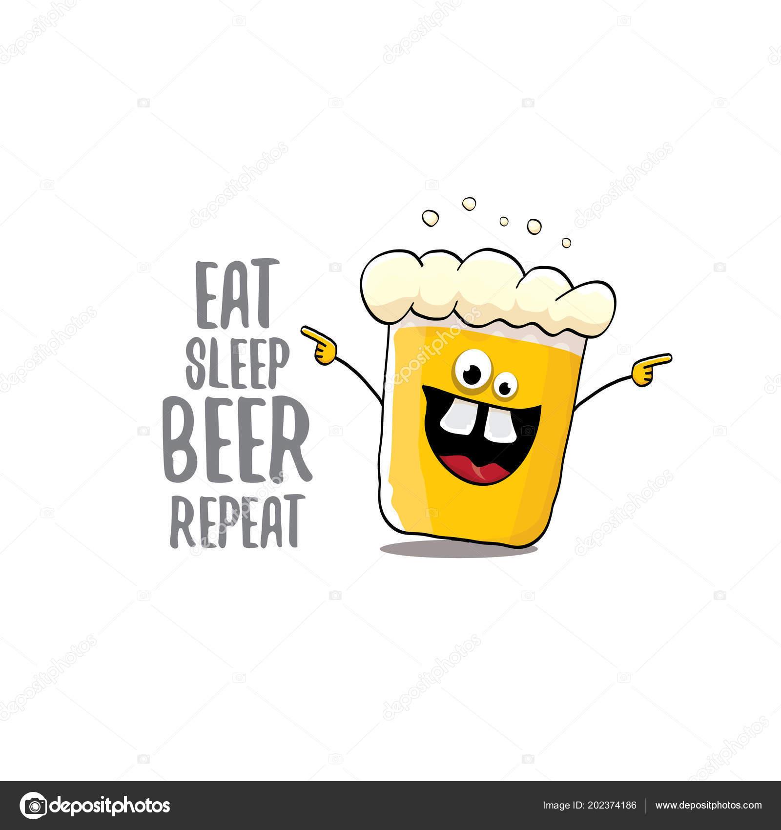 71bd2a3661 Essen Sie Schlaf Bier wiederholen Vektor Konzept Illustration oder Sommer  Plakat. Vektor-funky Bier Charakter mit lustigen Slogan für den Druck am  Abschlag.