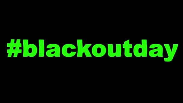 Black out day animated green hashtag on a black background. Blackoutday. End racism. Stop racism