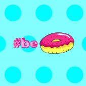 Contemporary art collage. Be a donut. Fast food minimal project