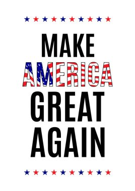 Quote of an American president during elections. Make America great again