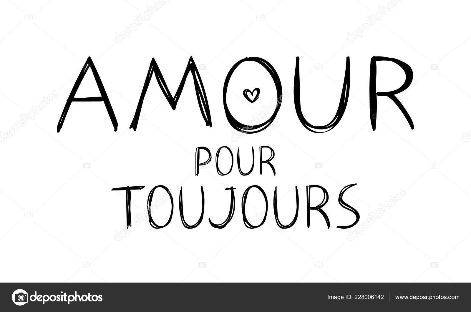 Amour Pour Toujours Love Forever Wiadomość W Francuski Na