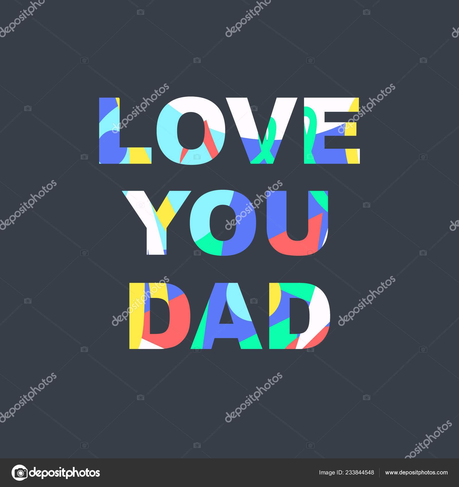 Amo Pai Parabéns Dia Pai Frase Com Uma Textura única