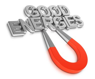 3d illustration of a magnet attracting phrase good energies over white background. Law of attraction concept.