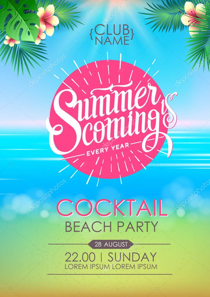 Summer disco poster cocktail beach party. Lettering poster summer is coming