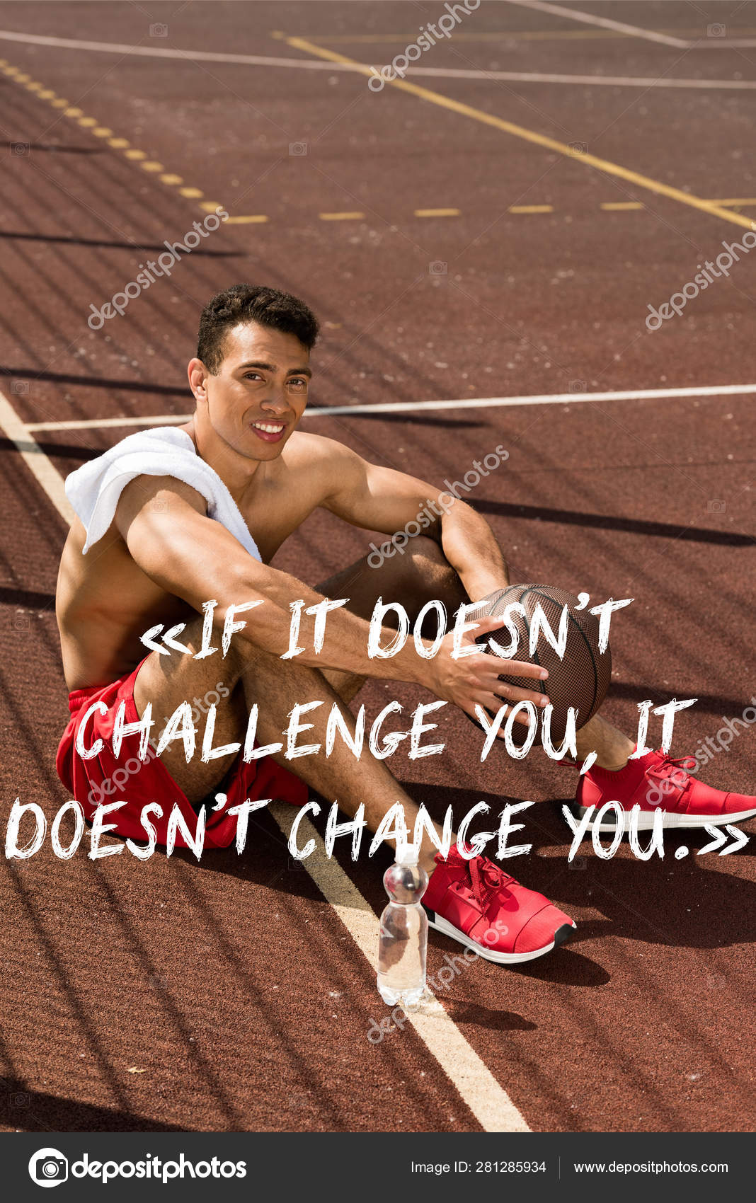 456f4f413869 If it doesnt challenge you it doesnt change you lettering on photo of  smiling shirtless mixed race basketball player with ball and towel sitting  at ...