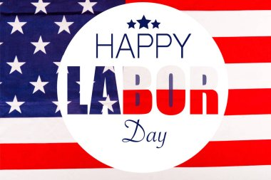 Happy labor day lettering in white circle with stars on american flag stock vector