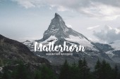 Scenic view of Swiss Alps with lettering Matterhorn