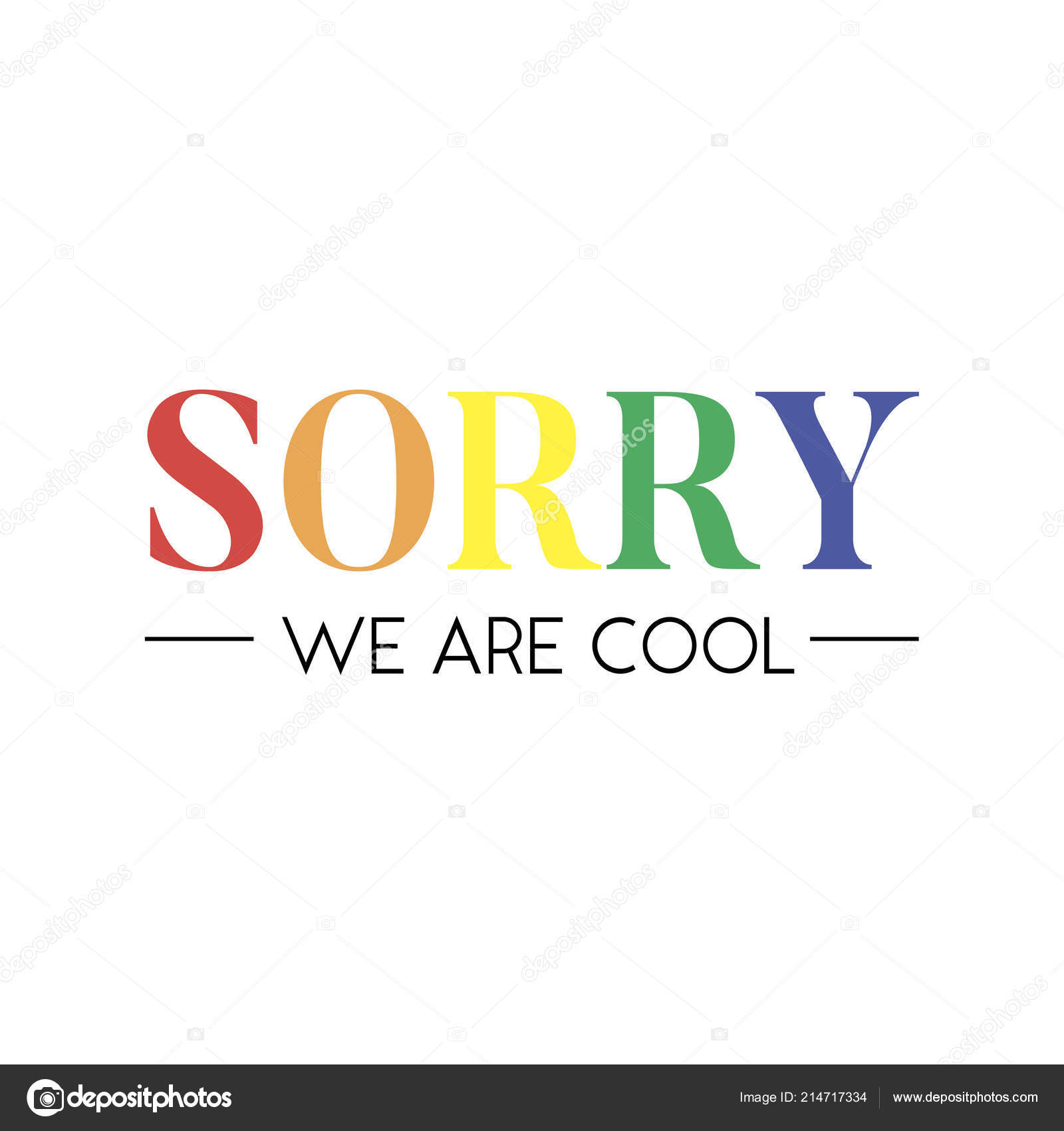 6e7c64a167 Slogan Sorry Cool phrase graphic vector Print Fashion lettering calligraphy  — Stock Vector