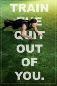 handsome athletic man doing plank exercise on green grass with train the quit out of you illustration
