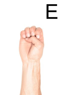 Cropped view of man showing latin letter - E, deaf and dumb language, isolated on white stock vector