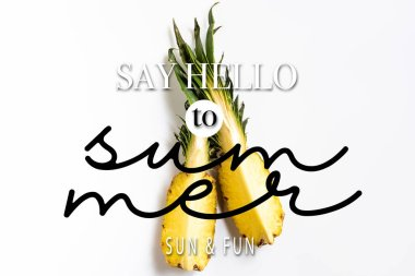 Top view of cut ripe pineapple with green leaves on white background with say hello to summer illustration stock vector