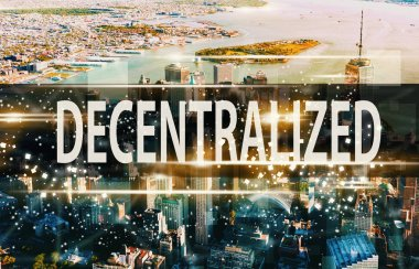 Decentralized with the Manhattan, NY