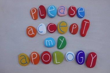 Please, accept my apology