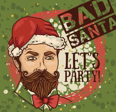 Poster for bad santa party with attractive man in Santa hat, vector illustration