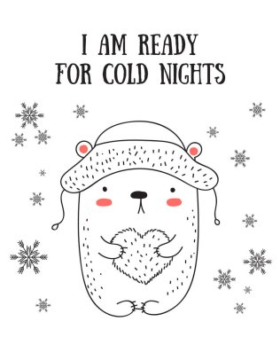 Vector line drawing postcard with cute winter bear and cozy slogan in flat design. Doodle illustration. Winter holidays, baby shower, birthday, children's part