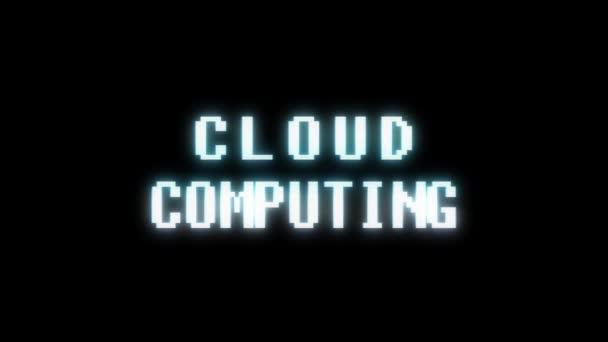 retro videojáték Cloud Computing szó szöveg számítógép tv fénylik zavaró zaj képernyő animáció varrat nélküli hurok új minőségű univerzális évjárat-motion dinamikus animációs háttér színes örömteli videóinak m