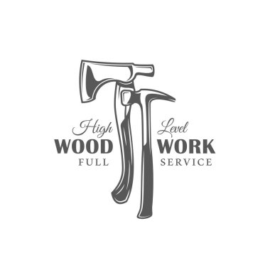 Axe and hammer. Modern carpentry label