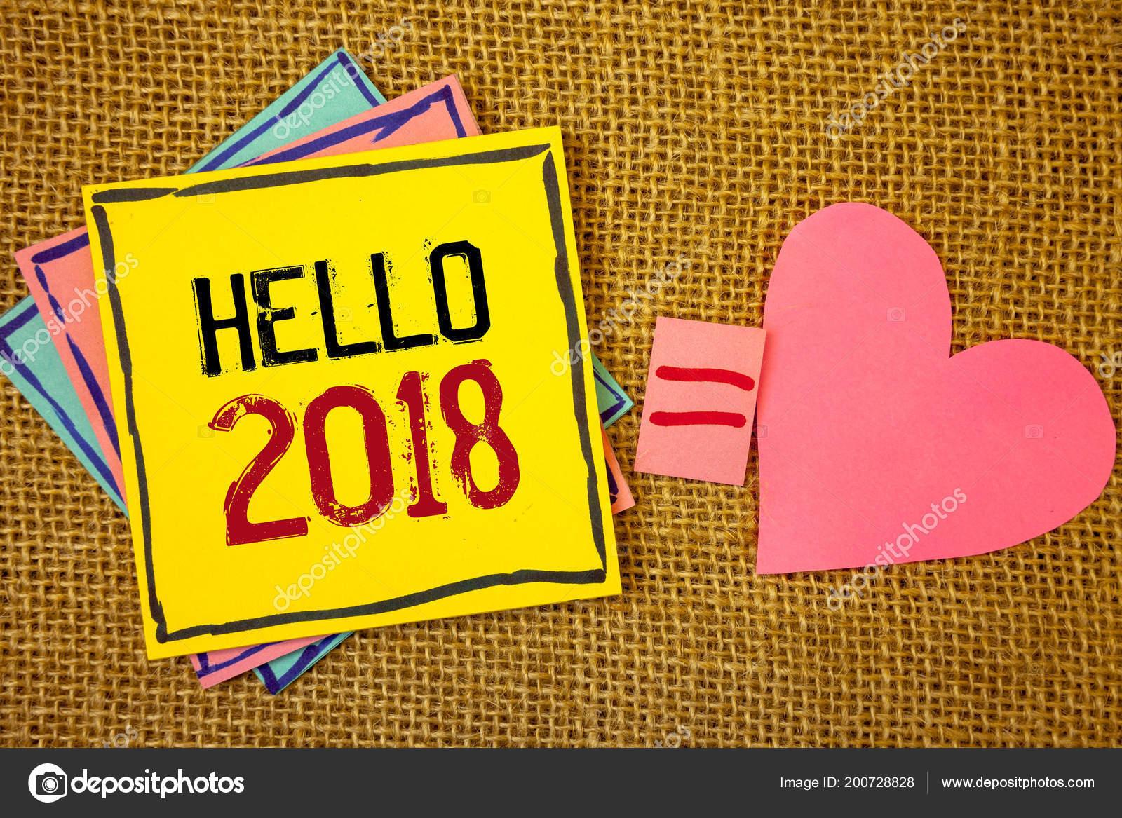 Conceitual Mão Escrevendo Mostrando Olá 2018 Textos