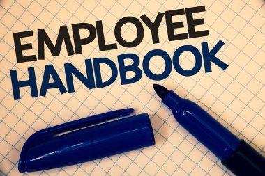 Handwriting text writing Employee Handbook. Concept meaning Document Manual Regulations Rules Guidebook Policy Code Text two Words written paper open blue marker cap message letter school