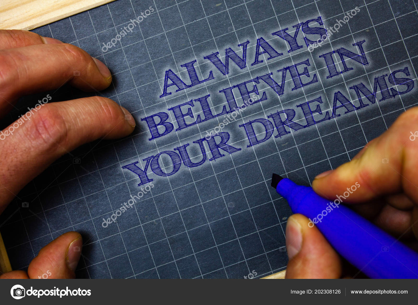 Handwriting Text Always Believe Your Dreams Concept Meaning
