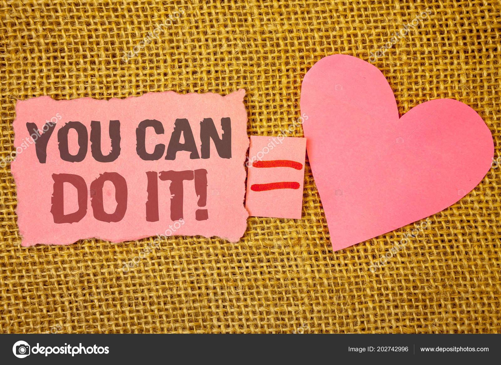 Sinal Texto Mostrando Que Você Pode Fazer Ele Motivacional