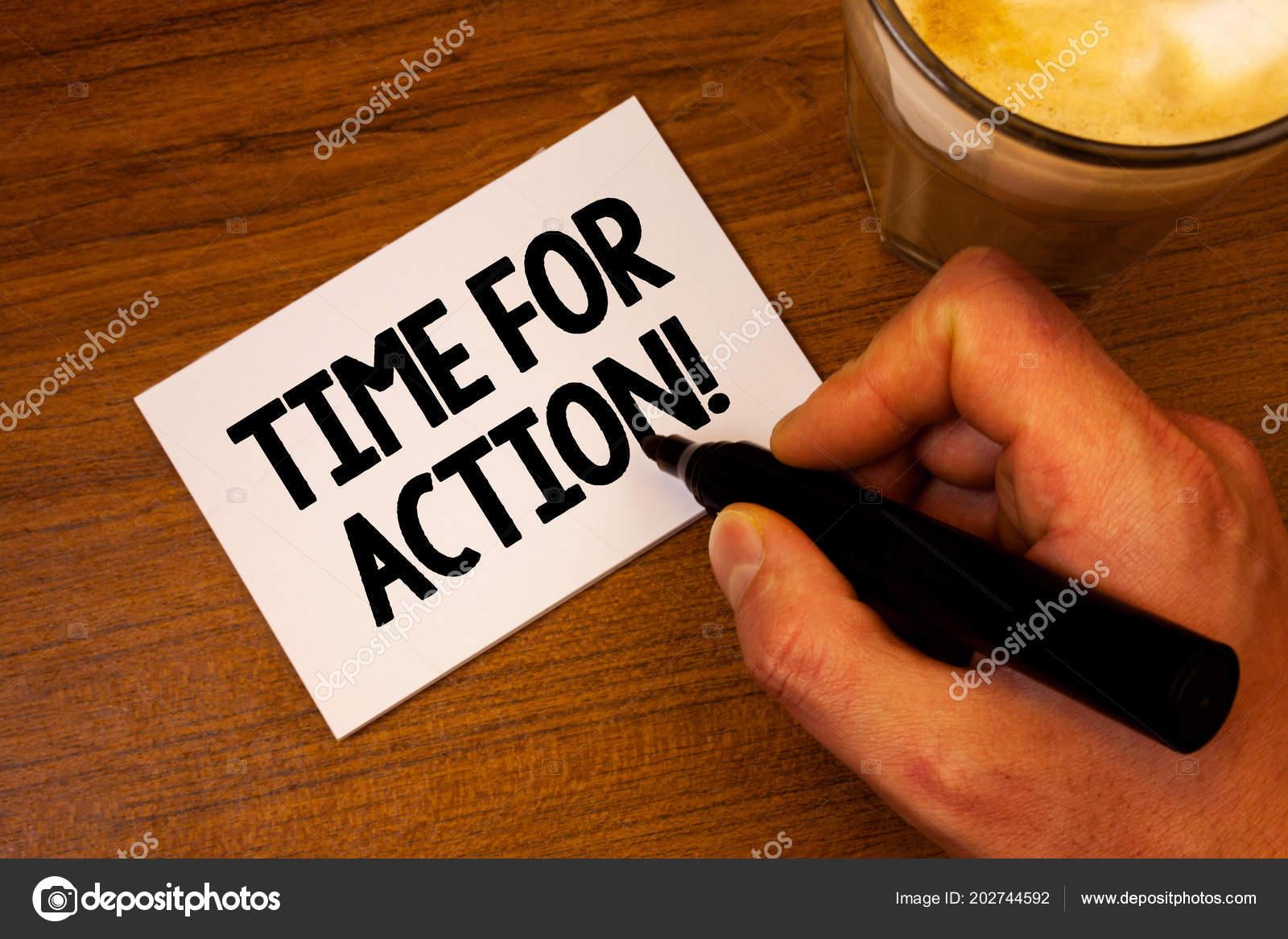 Mão Conceitual Mostrando Tempo Para Ação Motivacional Chamar