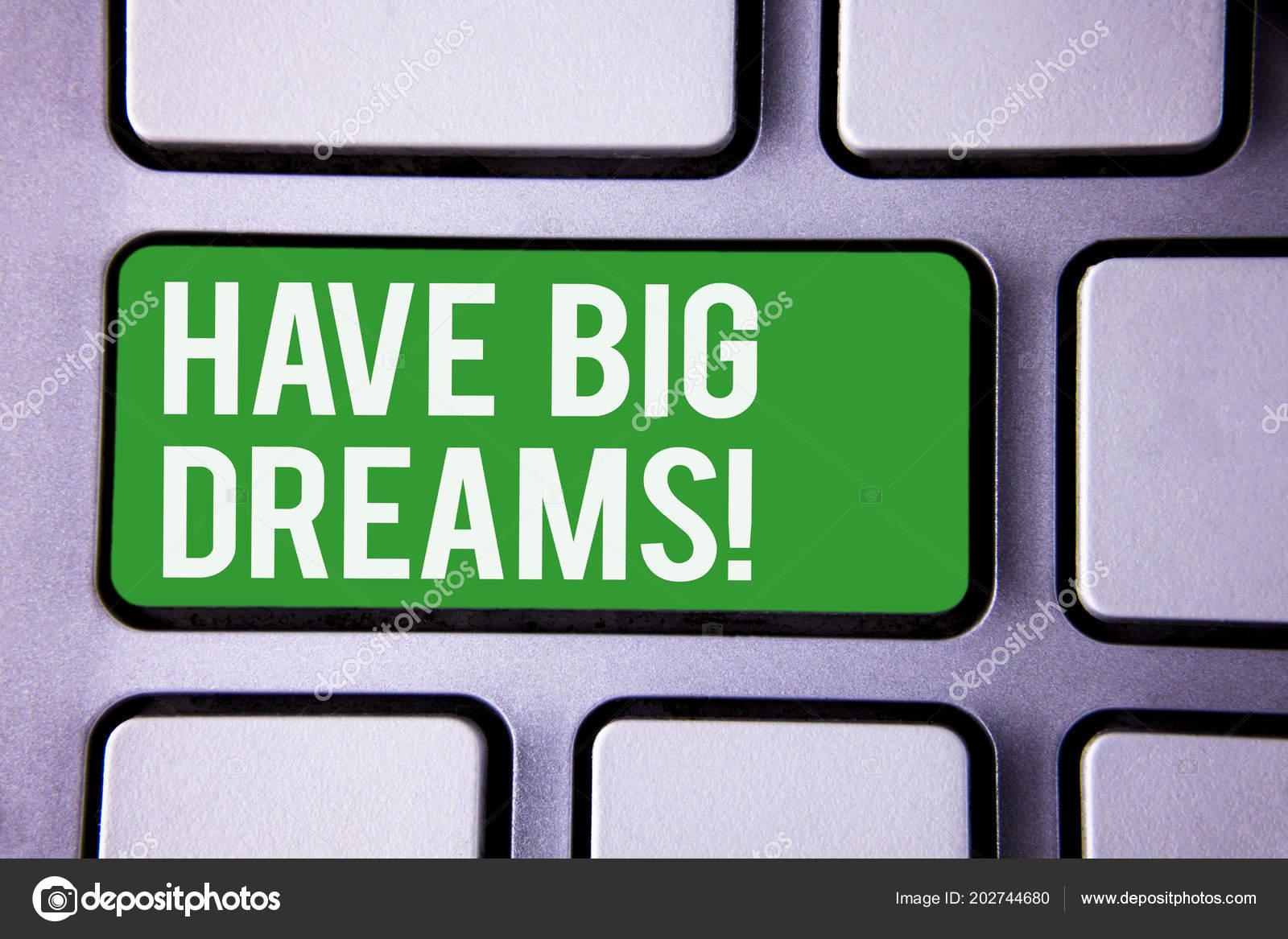 Texto Caligrafia Escrever Têm Grandes Sonhos Motivacional