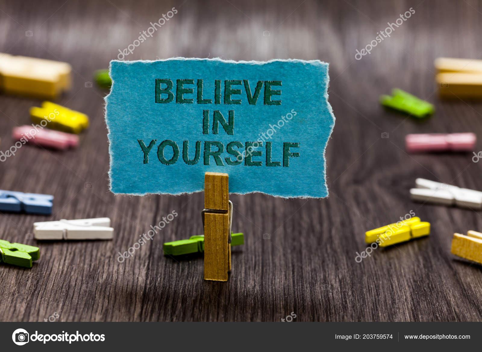 Panneau Texte Indiquant Croire Vous Même Photo Conceptuelle
