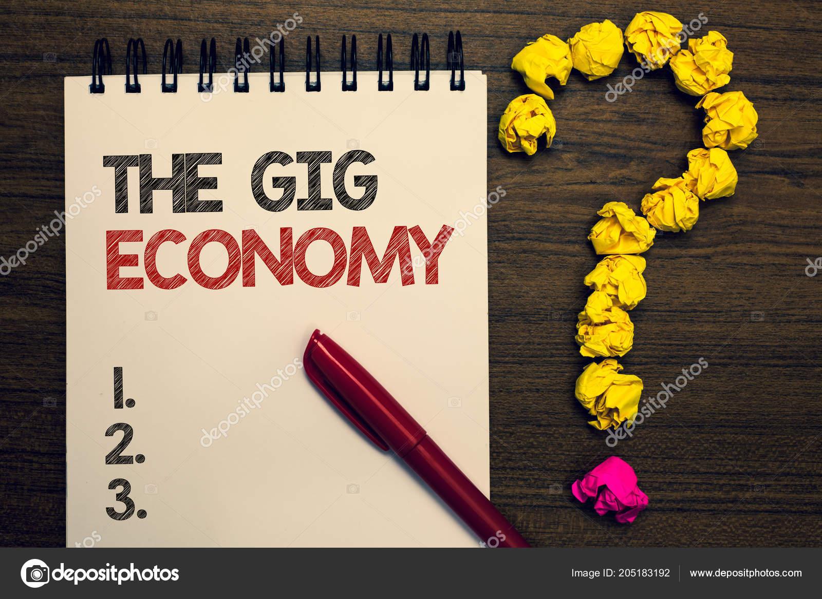 Writing Note Showing Gig Economy Business Photo Showcasing Market